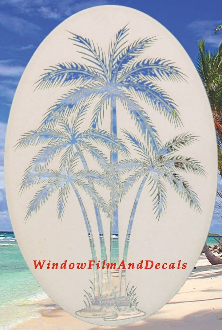 Palm Tree Etched Glass Vinyl Window Decal - Vinyl etched glass window decals